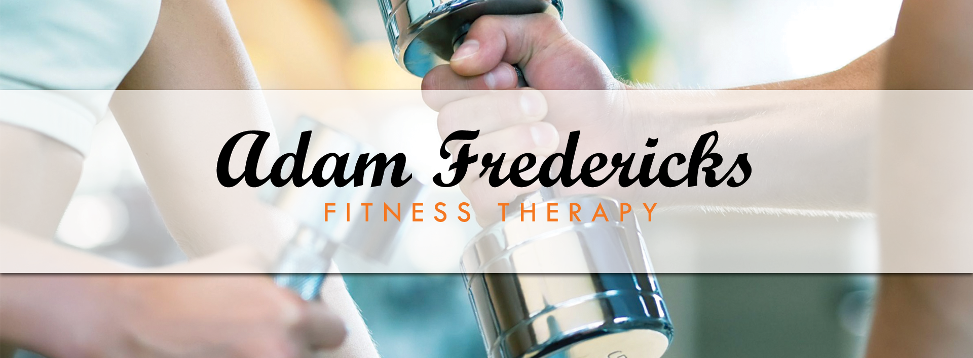 Adam Fredericks – Fitness Therapist